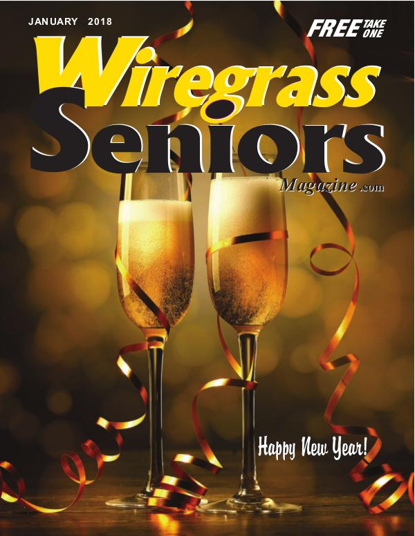 Wiregrass Seniors Magazine January 2018 JANUARY%20ISSUE