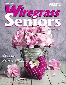 Wiregrass Seniors Magazine May 2018