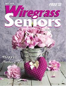 Wiregrass Seniors Magazine May 2018