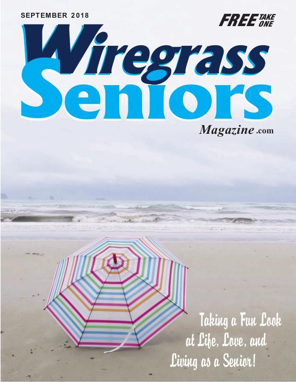 Wiregrass Seniors Magazine September 2018 SEPTEMBER ISSUE(1)