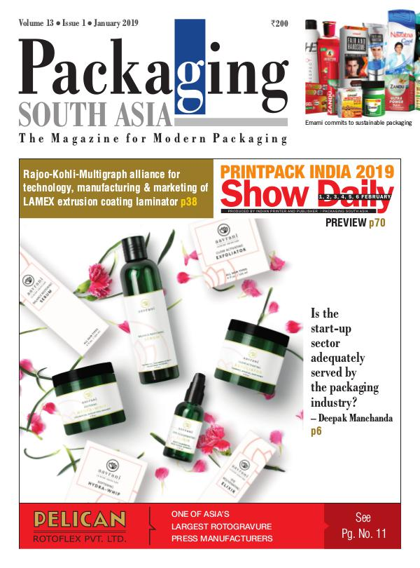 Packaging South Asia - Jan 2019 - The Magazine for Modern Packaging PSA eMagazine-Jan2019