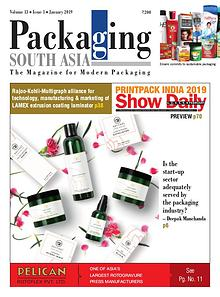 Packaging South Asia - Jan 2019 - The Magazine for Modern Packaging