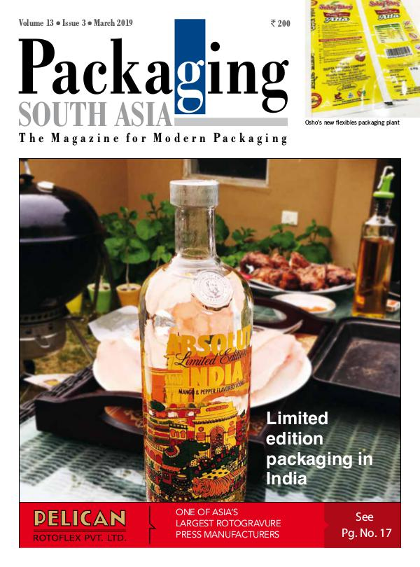 PACKAGING SOUTH ASIA, MARCH 2019 - eMagazine WMAGAZINE-PSA-MAR2019