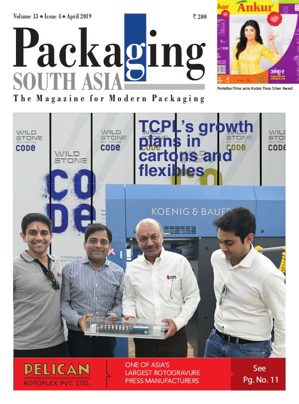 Packaging South Asia - April 2019 issue PSA-emagazine-Apr2019