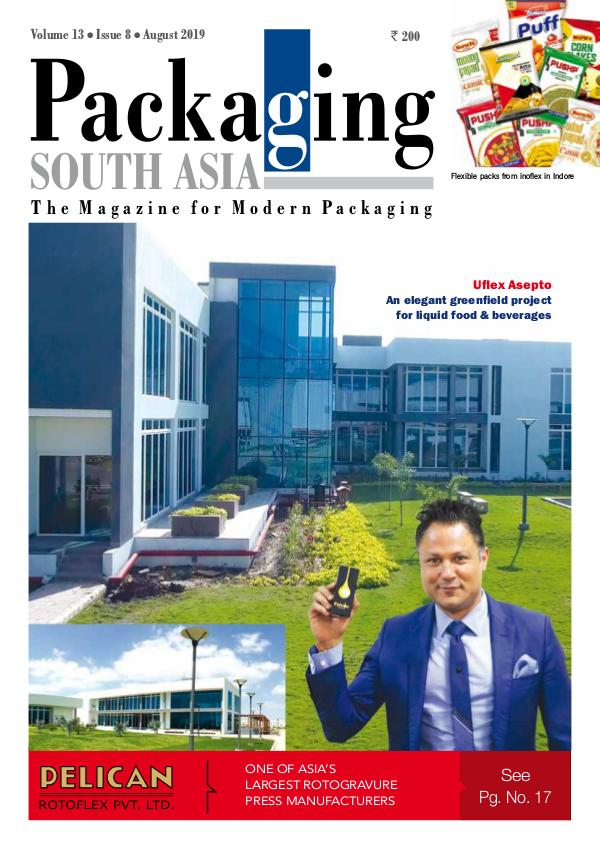 Packaging South Asia August 2019 issue PSA August 2019 eMagazine