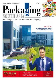 Packaging South Asia August 2019 issue