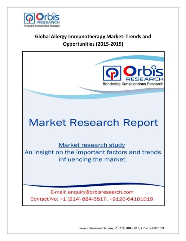 pharmaceutical Market Research Report Orbis Research: 2015 Global  Allergy Immunotherapy