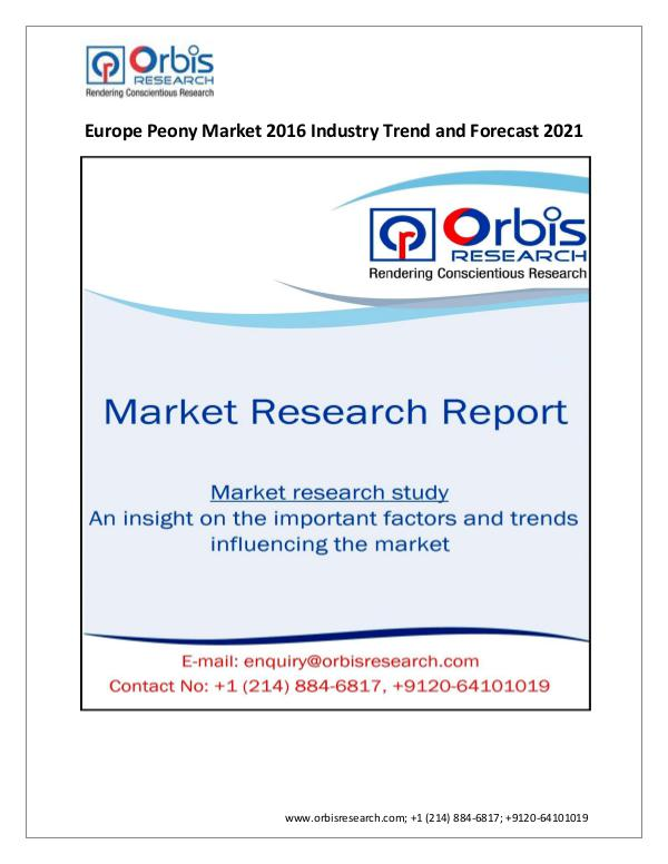 Orbis Research Adds New Report Europe Peony  Marke