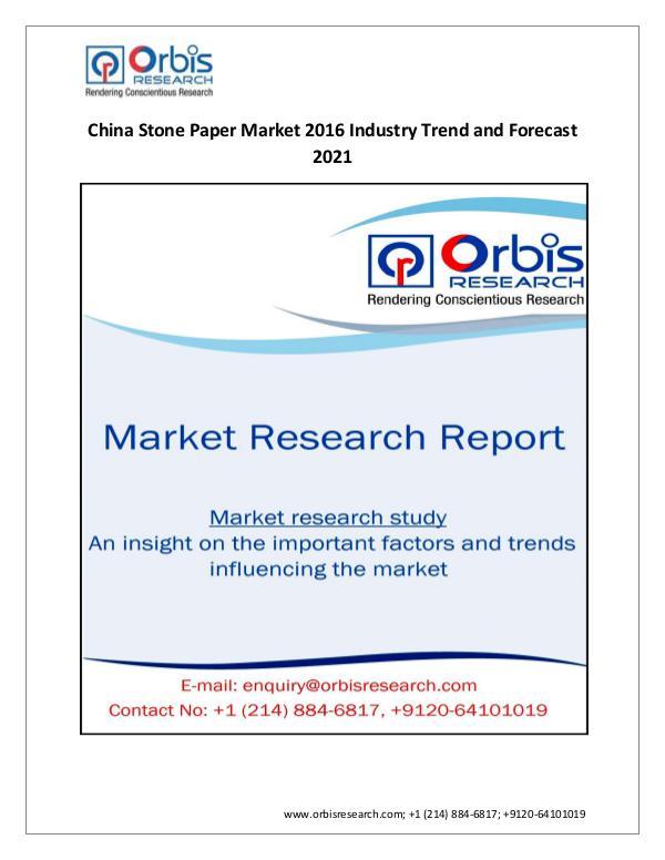 Stone Paper  Market  China Analysis & 2016-2021 Fo