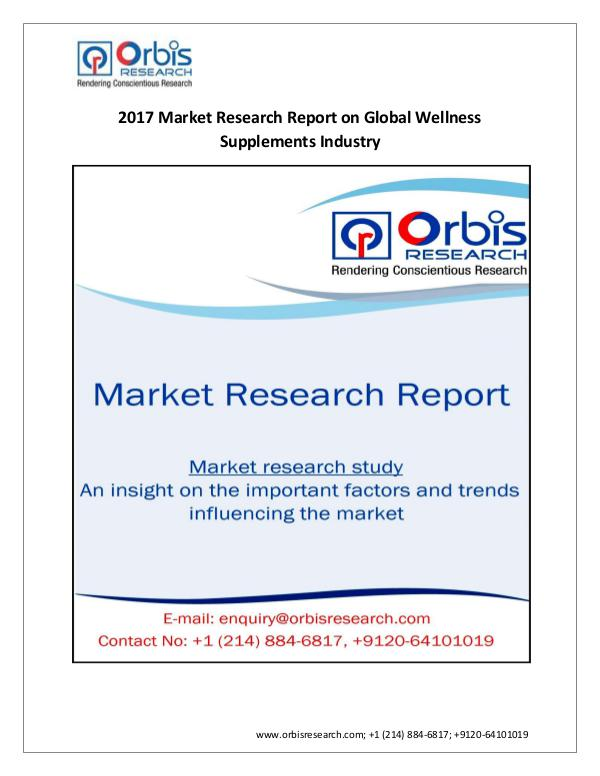 Global Wellness Supplements Industry by Regions &