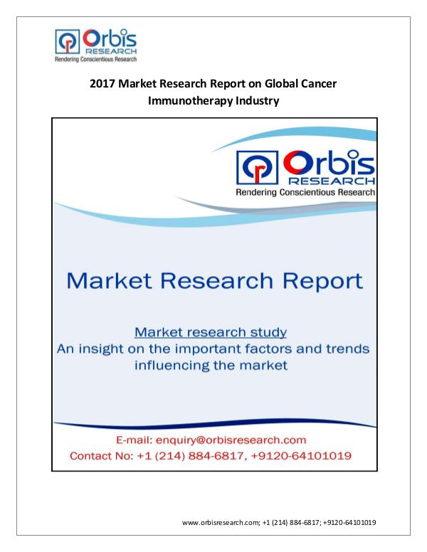 New Study:  Global Cancer Immunotherapy Market by