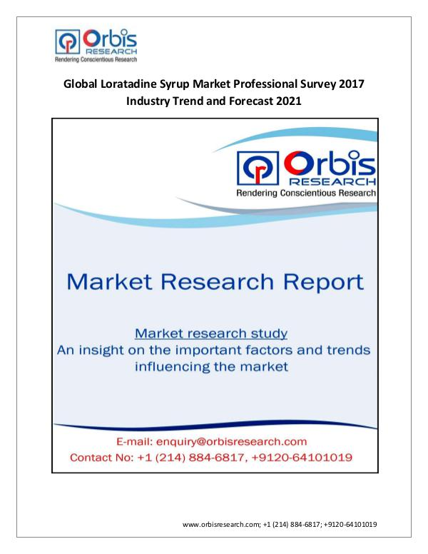 Market Research Report Loratadine Syrup Market Professional Survey  Globa