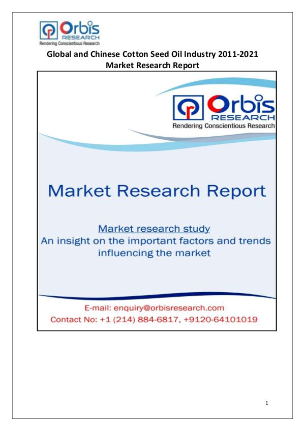 Industry Analysis 2021 Global & Chinese Cotton Seed Oil Market
