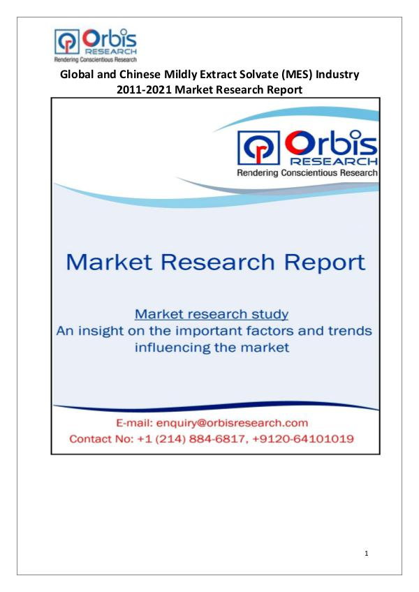 Industry Analysis Global & China Mildly Extract Solvate (MES) Market