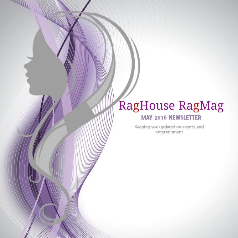 May 2016 Newsletter RagMag Newsletter