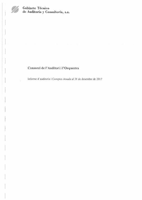 2017 Informe Auditoria +CCAA CONSORCI AUDITORI 2017 Informe Auditoria +CCAA CONSORCI AUDITORI