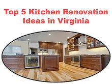 Top 5 Kitchen Renovation Ideas in Virginia