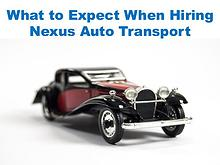 What to Expect When Hiring Nexus Auto Transport