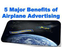5 Major Benefits of Airplane Advertising