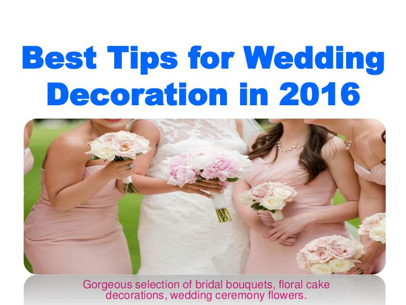 Best Tips for Wedding Decoration in 2016 1