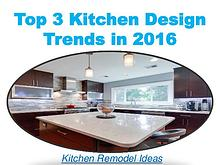 Top 3 Kitchen Design Trends in 2016