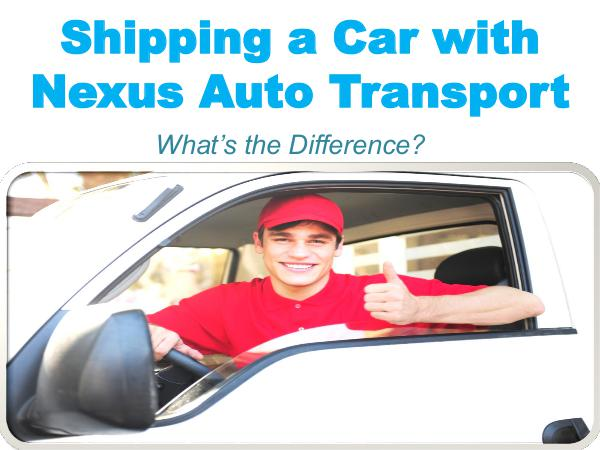 Shipping a Car with Nexus Auto Transport 1