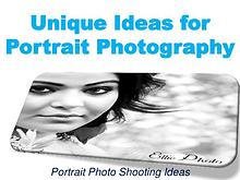 Unique Ideas for Portrait Photography
