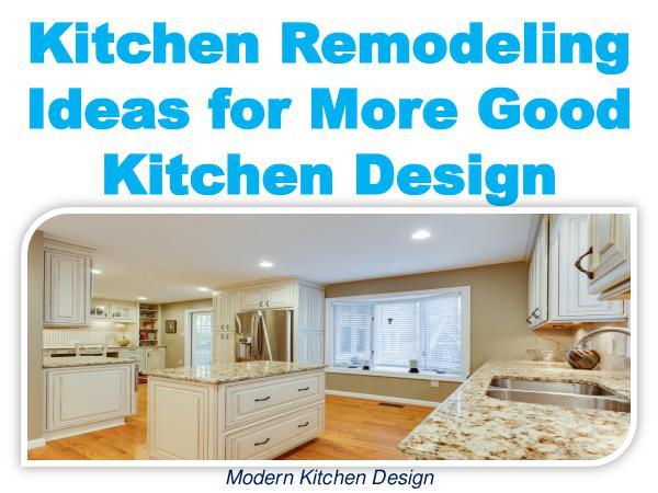 Kitchen Remodeling Ideas for More Good Kitchen Design 1