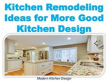 Kitchen Remodeling Ideas for More Good Kitchen Design