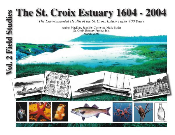Health of the St. Croix Estuary 1604 - 2004 Health of the St. Croix Estuary - 1604 - 2004