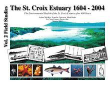 Health of the St. Croix Estuary 1604 - 2004