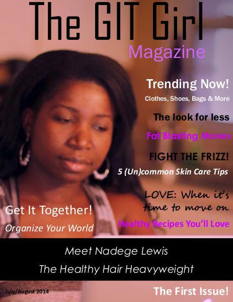 The GIT Girl Magazine Volume I: July/August 2014