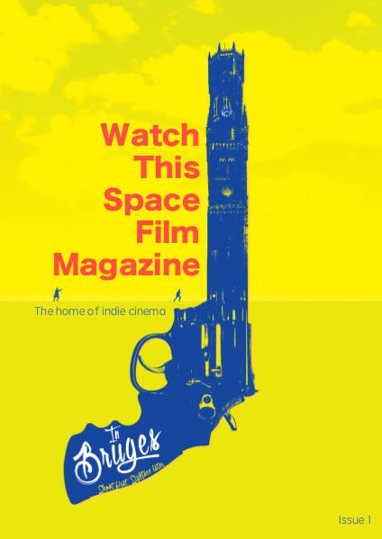 Watch This Space Film Magazine Issue 1
