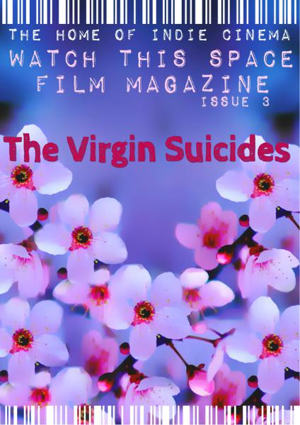 Watch This Space Film Magazine Issue 3