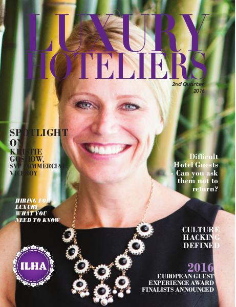 Luxury Hoteliers Magazine 2nd Quarter 2016
