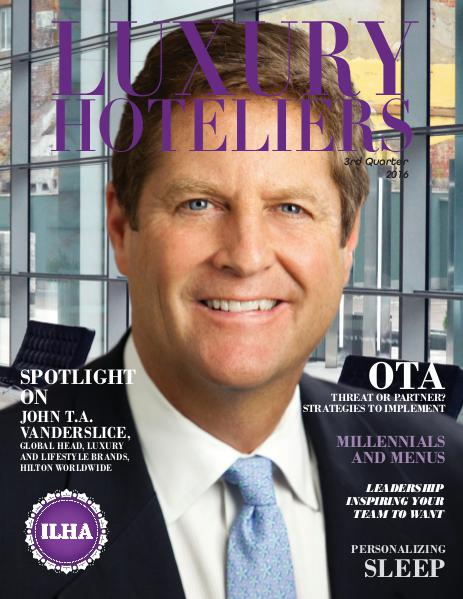 Luxury Hoteliers Magazine 3rd Quarter 2016