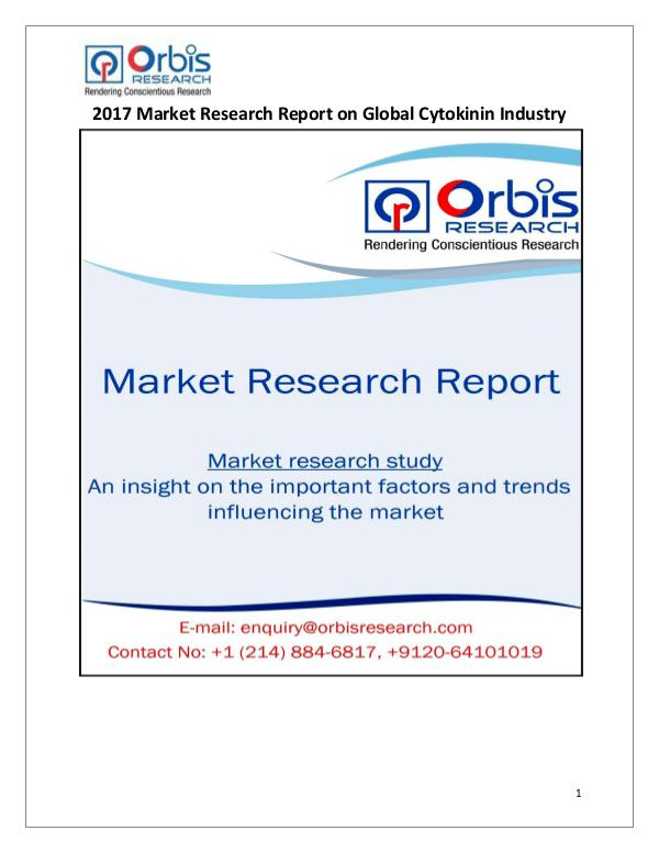 New Study: Global Cytokinin Market Trend & Forecast Report Global Cytokinin Industry