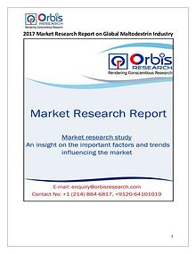 New Study: Global Maltodextrin Market Trend & Forecast Report