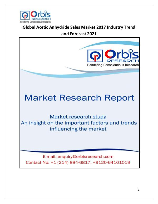 Global Acetic Anhydride Sales Market 2017-2021 Forecast Research Stud Global Acetic Anhydride Sales Market