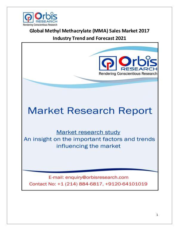 Latest News on 2017 Global Methyl Methacrylate (MMA) Sales Industry Global Methyl Methacrylate (MMA) Sales Market