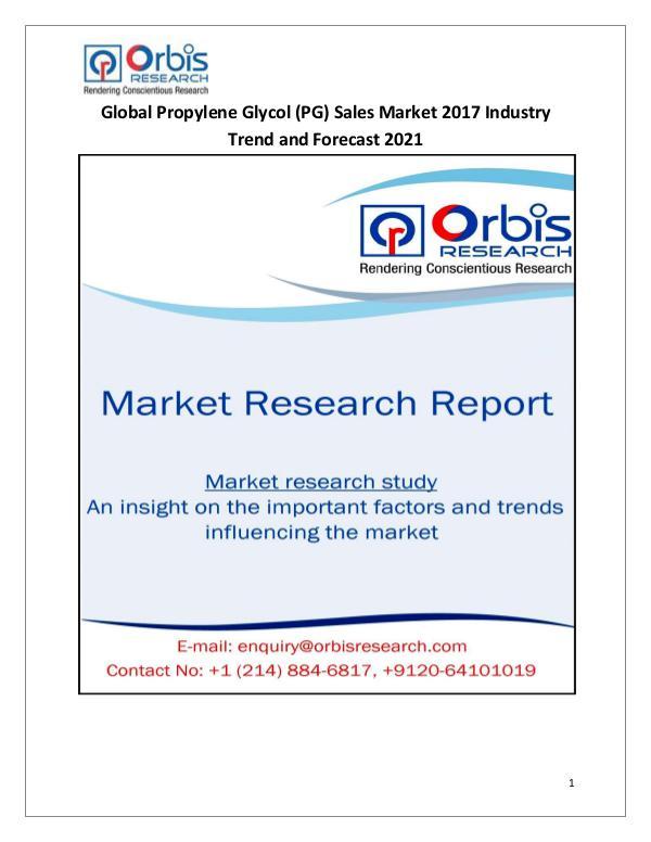 Latest News on 2017 Global Propylene Glycol (PG) Sales Industry Global Propylene Glycol (PG) Sales Market