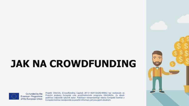 Jak na crowdfunding Jak na crowdfunding