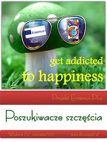 """""""Get addcited to happiness"""""""