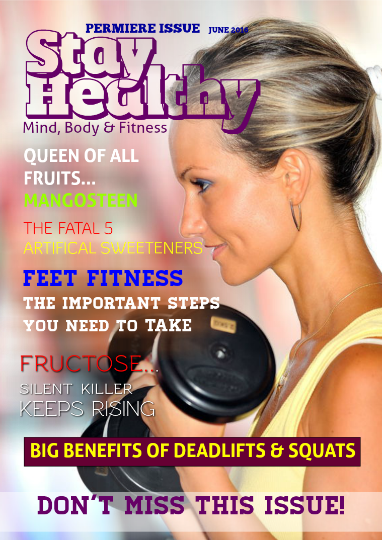 Stay Healthy Magazine Premiere Issue June 2016