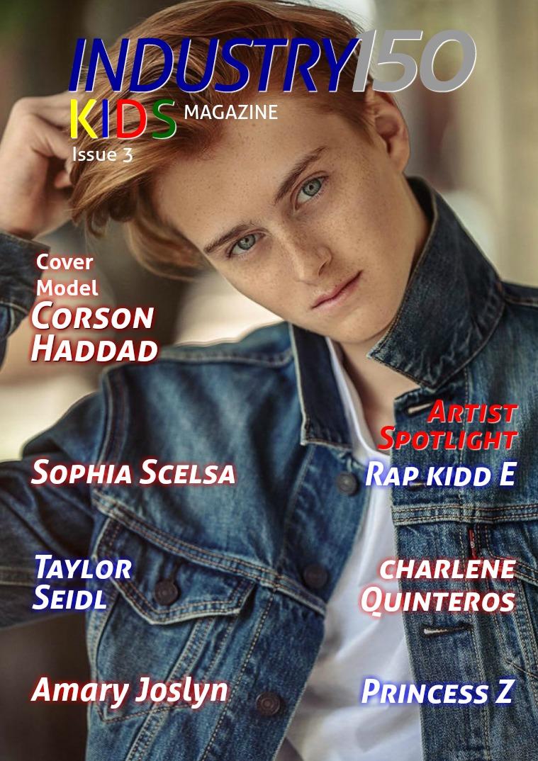Industry150 Kids Magazine Industry150 Kids Magazine Issue 3