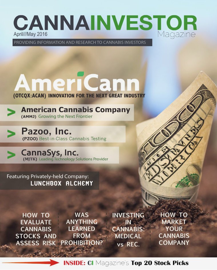 CANNAINVESTOR Magazine Premier Issue April/May 2016