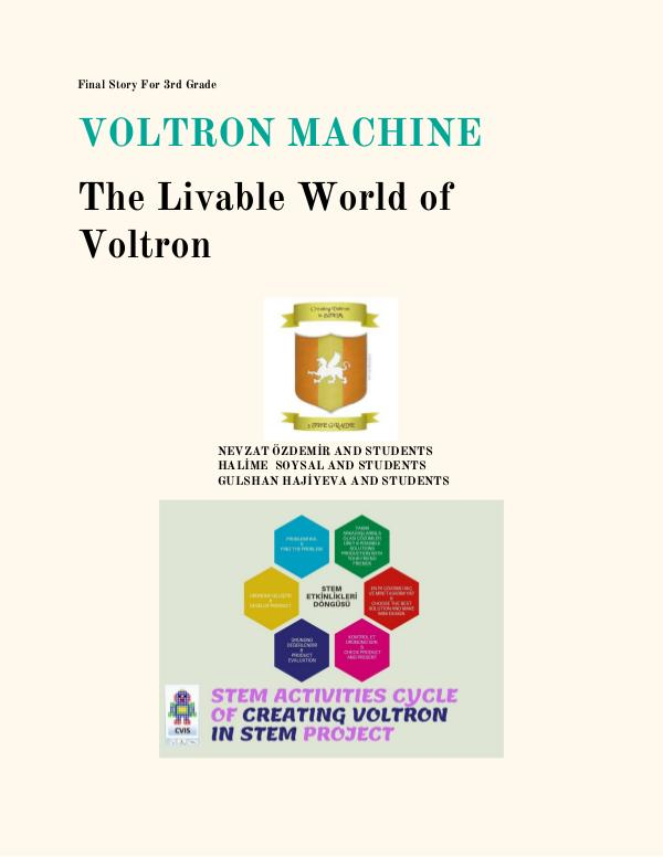 VOLTRON MACHINE FINAL STORY FOR 3.TH TEAM Voltron Machine  Final Story  3rd Grade