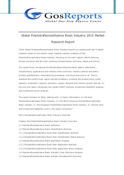Global Polytetrafluoroethylene Resin Industry 2015 Market Research Global Polytetrafluoroethylene Resin Industry 2015