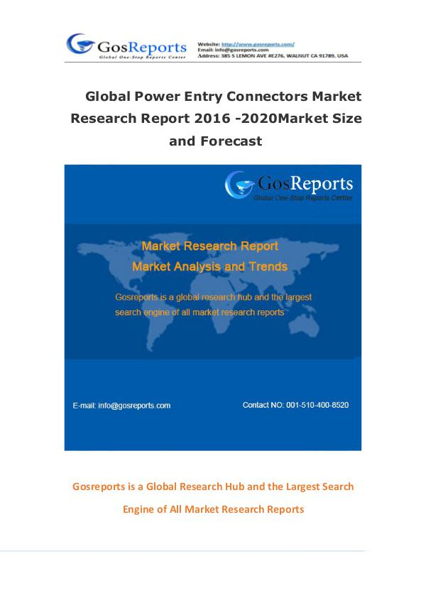 Global Power Entry Connectors Market Research Report 2016 Global Power Entry Connectors Market Research Repo