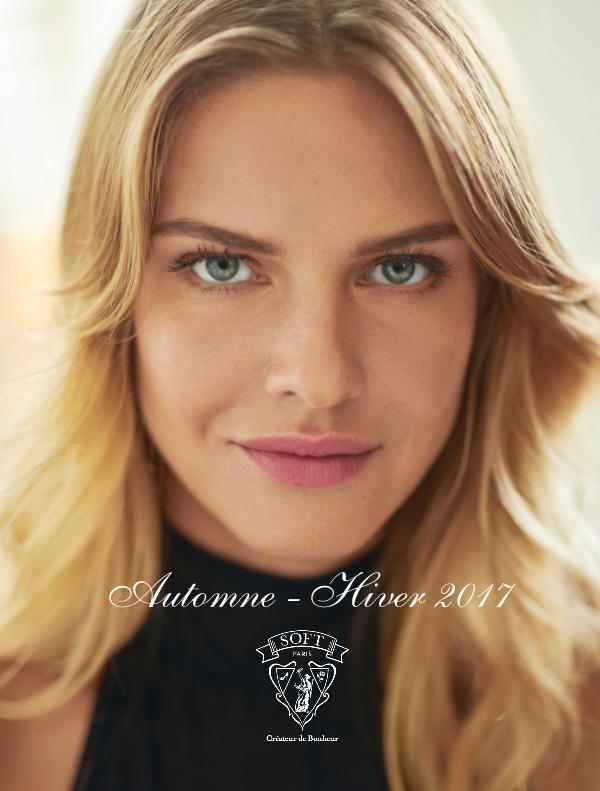 Soft Paris Catalogue - Automne-Hiver 2017 (Avec Prix) Catalogue - Automne-Hiver 2017 (Avec Prix)
